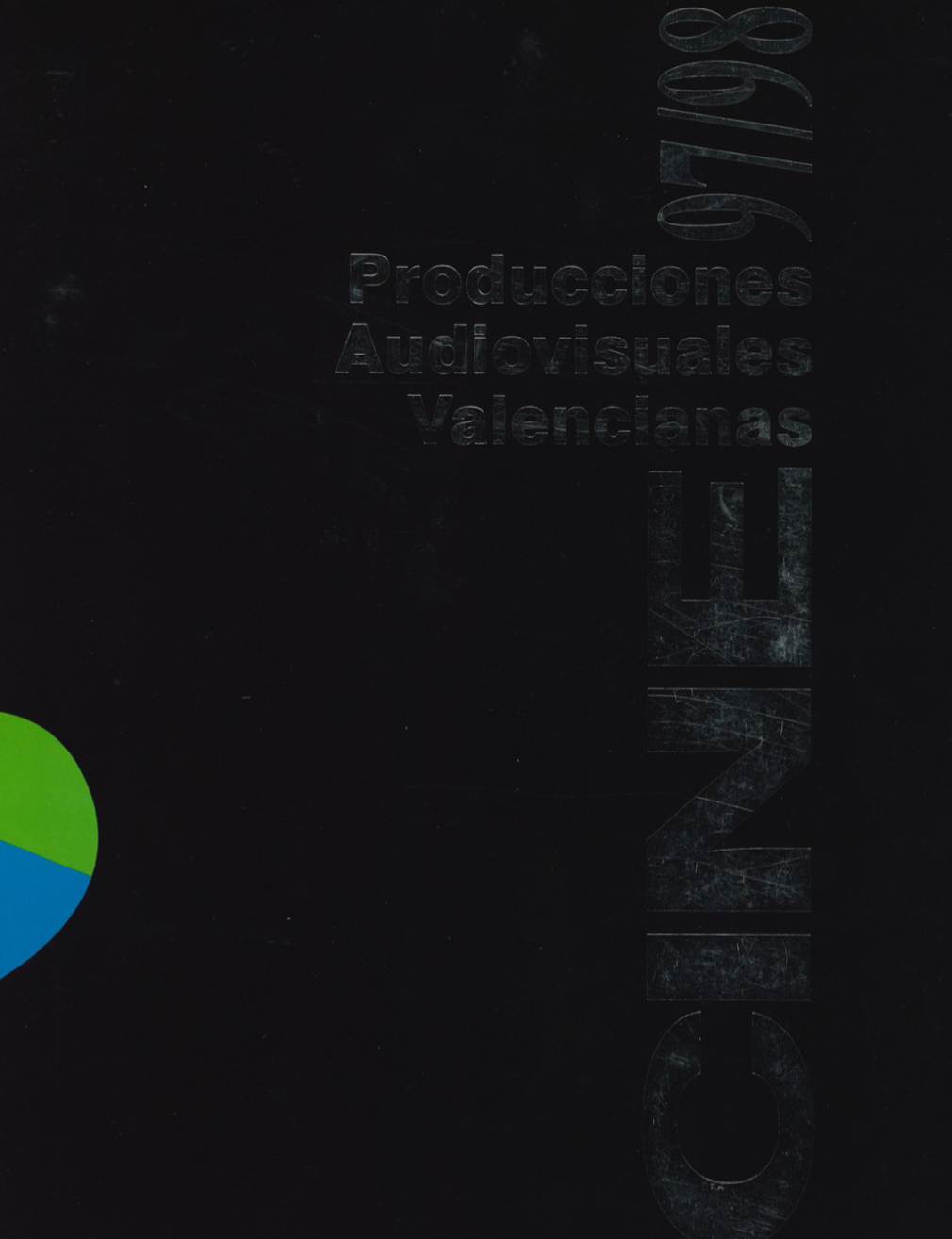 1997-1998 Catàleg Produccions Audiovisuals Valencianes 'Una música, un poble'