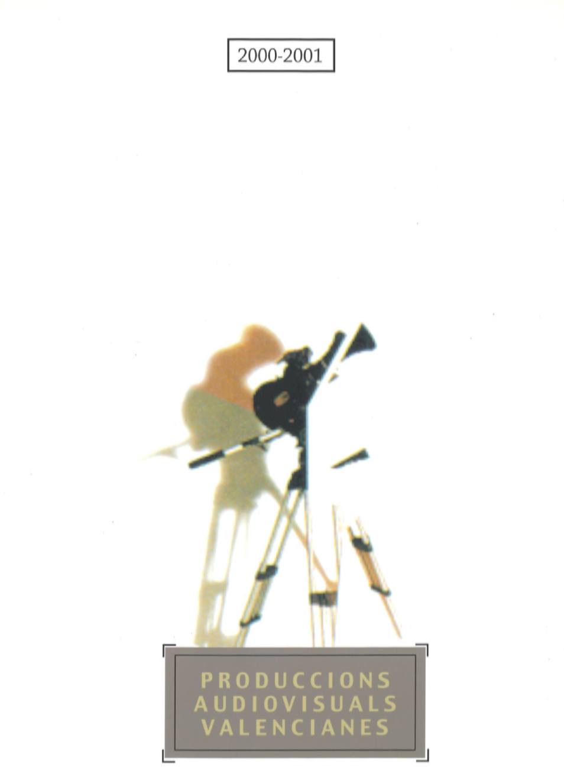 2000-2001 Catàleg Produccions Audiovisuals Valencianes 'Una música, un poble'